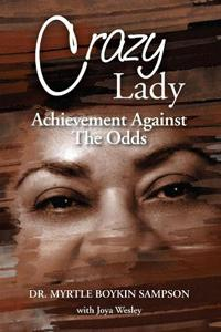 Crazy Lady: Achievement Against The Odds