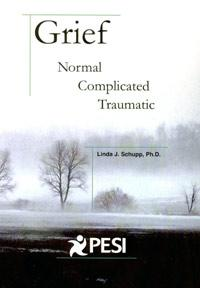 Grief: Normal, Complicated, Traumatic