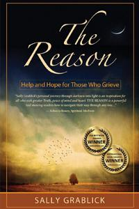 The Reason: Help and Hope for Those Who Grieve