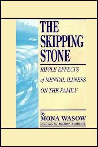 The Skipping Stone: Ripple Effects of Mental Illness on the Family