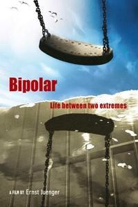Bipolar: Life between two extremes