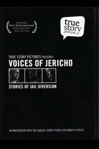 Voices Of Jericho: Stories Of Jail Diversion